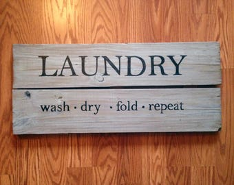 "Laundry Sign Wash Dry Fold Repeat on Reclaimed Wood | 25""L x 11""W 