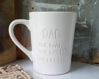DAD Mug Engraved, Gift for Dad, The Man The Myth The Legend, Father Gift, Funny Mug, Fathers Day Cup, Coffee Cups for Dad, Engraved Mugs