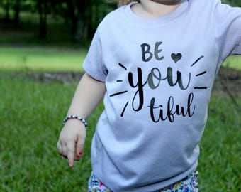 Be YOU tiful | Vinyl tee - Kids comfy tee - Everyday T shirt - Crew neck kids t shirt - Everyday Tee - Girl's or boy's shirt