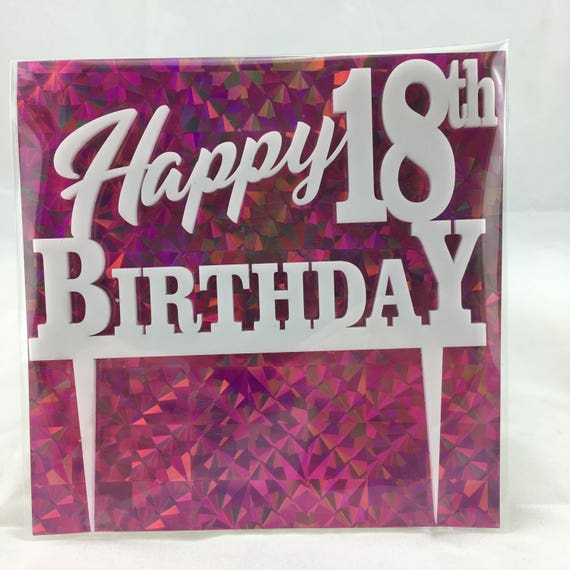 Happy 18th Birthday, plywood, black acrylic, white acrylic, Birthday Cake Topper, Happy Birthday, Laser Cut, FREE shipping Australia wide.