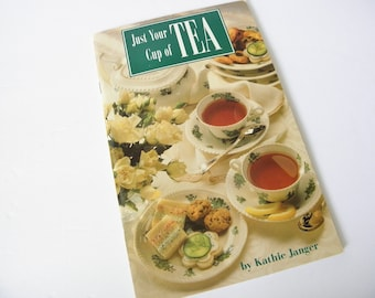 1995 Just Your Cup of Tea Kathie Janger Paperback Booklet Stapled Spine  Recipes book  Pre-Owned
