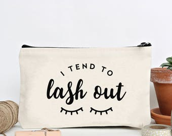 I Tend To Lash Out - Canvas Zip Pouch