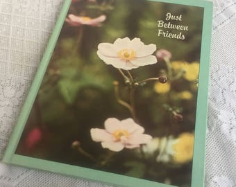 Vintage Hardcover Book / Just Between Friends by Ideals Magazine 1975 / Photos Poems and Short Stories