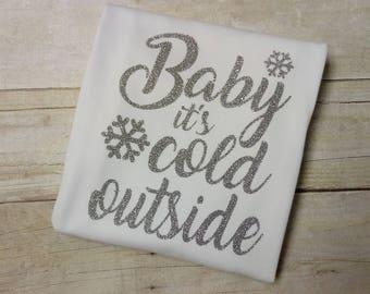 Baby It's Cold Outside Shirt - Christmas Shirt - Adult Christmas Shirt - Winter Shirt - Winter Fashion
