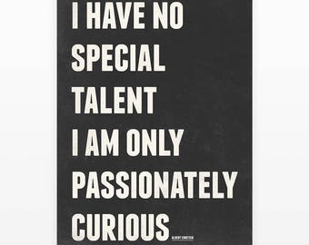"Albert Einstein Quotes Poster ""I am Only Passionately Curious"" Typography Poster, Inspirational Print, Motivational Art, Quote Prints"