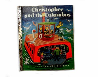 Christopher and the Columbus: 1950s Little Golden Book, Vintage Childrens Storybook