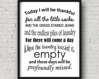 """INSTANT DOWNLOAD """"Today I will be thankful for all the little socks..."""" digital print laundry room gift"""