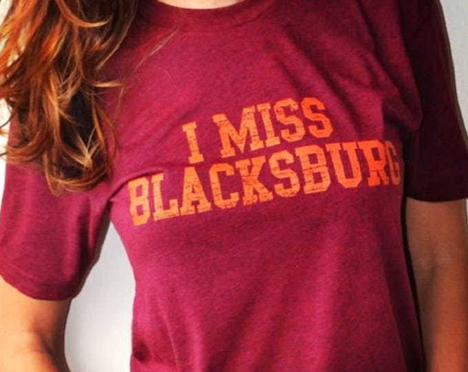 I MISS BLACKSBURG