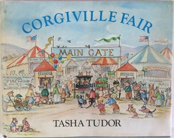 Corgiville Fair, 1st Edition, Hardcover, Tasha Tudor, 1971, Read Aloud, Display, Collection, Anthro Animals, Goat Race, Iconic Author, Sweet