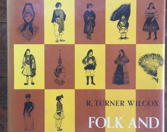 Folk and Festival, Costume of the World, 1965, First Edition, Scribner's, Diagrams, Ethnic Attire, National Custumes, Illustrations Galore