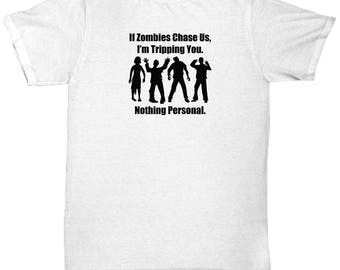 If Zombies Chase Us Tripping You Funny Gift Shirt Walking Dead Shirts