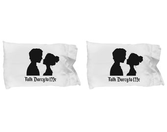 Talk Darcy to Me Pillow Cases SET OF TWO Gift Couples Pride and Prejudice Jane Austen Lizzy Pillow Case