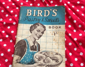 Bird's Pasrty and Sweets Vintage Cookery book