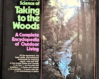 The Art and Science of Taking to the Woods paperback book - 1972