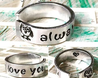 Owl Ring - Owl Always Love You Ring - Engraved Ring - Promise Ring - Metal Stamped Ring - Daughter Gift - Girlfriend Gift - Anniversary Gift