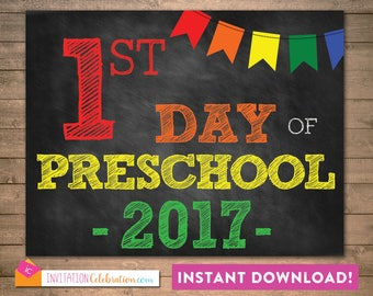 First Day of Preschool 2016 - School Sign Poster - Chalkboard - Rainbow - 8.5 x 11 - INSTANT DOWNLOAD - PDF and Jpeg