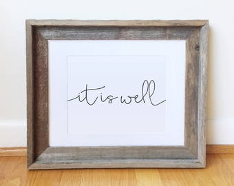 It Is Well DIGITAL DOWNLOAD / christian print - it is well - wall decor - wall decor
