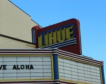 Live in Lihue. Aloha Old Kauai Theater- Hawaiian Art Photo Photography