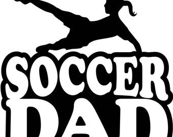 Soccer Dad T Shirt/ Soccer Dad Shirt/ Soccer Dad Clothing/ Soccer Dad Gift/ Soccer Dad/Girl Soccer Player/