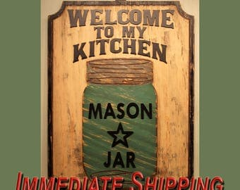 Welcome to the Kitchen, Mason Jar, Ball Jar, Kerr Jar, Canning Jar, Home Decor, Southern Wall Decor, Kitchen Sign Welcome Sign READY TO SHIP
