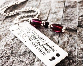 Semicolon Necklace / Semicolon Jewelry - Semicolon - Awareness Jewelry - Remembrance - Semicolon Charm