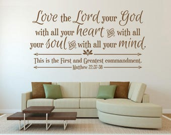 Scripture Wall Decal. Love The Lord Your God   CODE 106