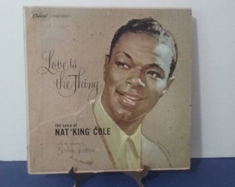 Nat King Cole  -  Love Is The Thing - Circa 1957