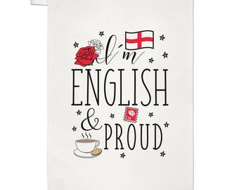 I'm English And Proud Tea Towel Dish Cloth