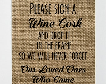 Please Sign A Wine Cork / Burlap Sign Print UNFRAMED / Rustic Shabby Chic Wedding Engagement Gift Party