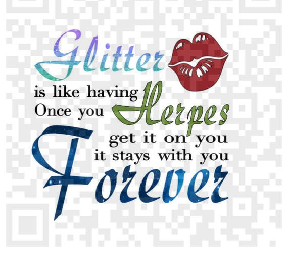 Sublimation Template, Cricut png, Funny quote png, Glitter is like having Herpes PNG, Cutting File, Print File, Digital download png file