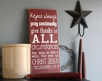 "Rejoice Always 12"" x 5.5""  Wooden Sign Wood Plaque 1 Thessalonians 5:16-18"