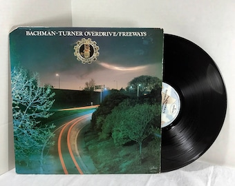 Bachman Turner Overdrive Freeways vinyl record 1977 VG+