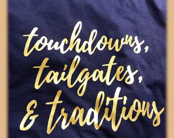 Tailgates, Touchdown & Traditions football t-shirt Fighting Irish Notre Dame