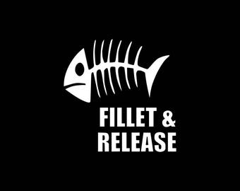 Fillet and Release Decal,Fishing Decal,Love Fishing Decal,Fishing Car Decal Bumper Sticker Window Wall Decal Laptop Tablet Gifts for Him