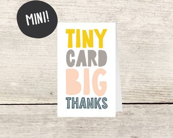 MINI! Mini Card Big Thanks Card, Small Thank You Enclosure Card