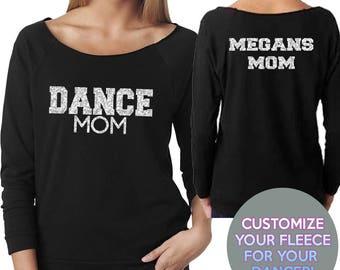 CUSTOM DANCER Dance Mom Wide Neck Fleece