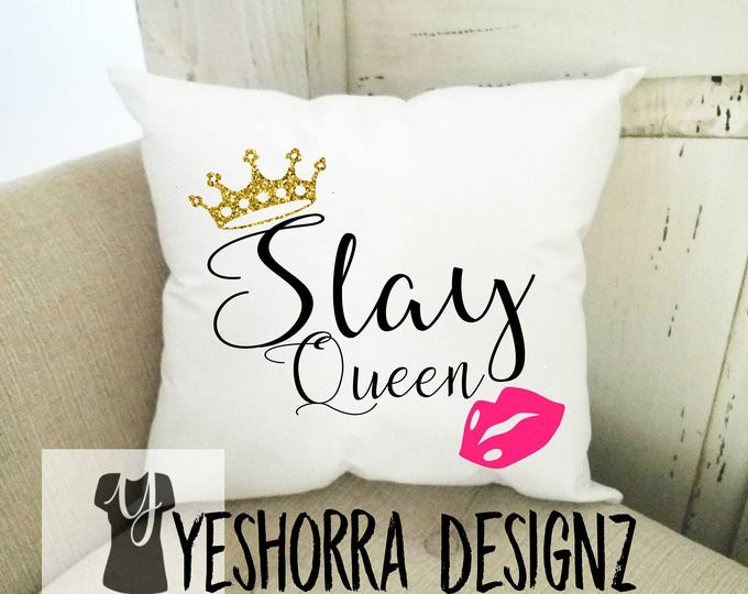Gift For Her, Slay Queen Pillow, Stylist Gift, Make Up Artist Gift, Decorative Pillow, 12 x 12 Accent Pillow, Pillow with Stuffing