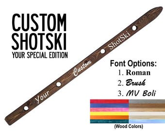 Custom ShotSki, Custom Message Shot Ski, Take 4 Shots Together w/ Friends & Family, Drinking Activity
