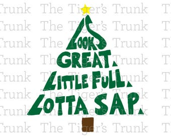 Looks Great, Little Full, Lotta Sap   Hand Drawn!!   Christmas Vacation   Family Vacation   cutting file package (SVG, JPG, DXF files)