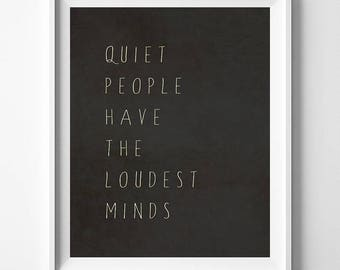 Quiet People Loudest Minds, Inspirational Quote, Stephen Hawking, Room Decor, Giclee Art, Typography Wall Art, Mothers Day Gift