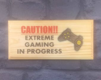 Extreme Gaming In Progress Plaque / Sign / Gift - Boys Bedroom Xbox Games 98