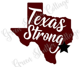 Texas Strong - Houston Strong - SVG - Knock Out Font - Cut File - Inspirational Quote