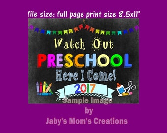 Watch Out Preschool, Here I Come! 2017, Chalkboard Sign, Printable, Instant Download.