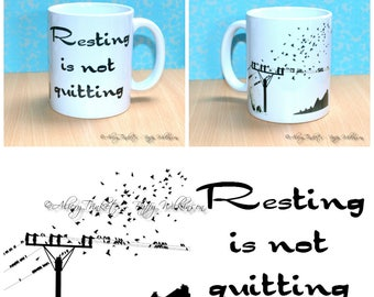 Resting is not Quitting mug