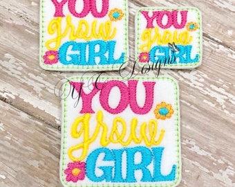 Garden Feltie Wordie Feltie You Grow Girl Embroidery File