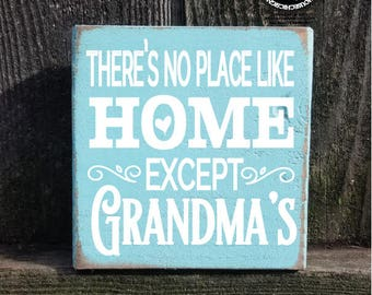 there is no place like home except grandmas house, grandmas house sign, grandmas house, grandma gift, gift for grandma, grandma signs