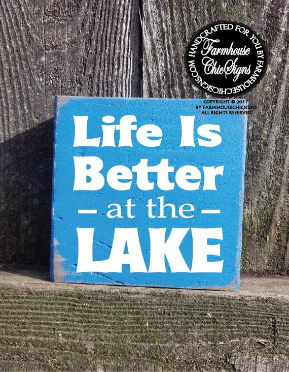 Life is Better at the Lake Shelf Sitter Sign