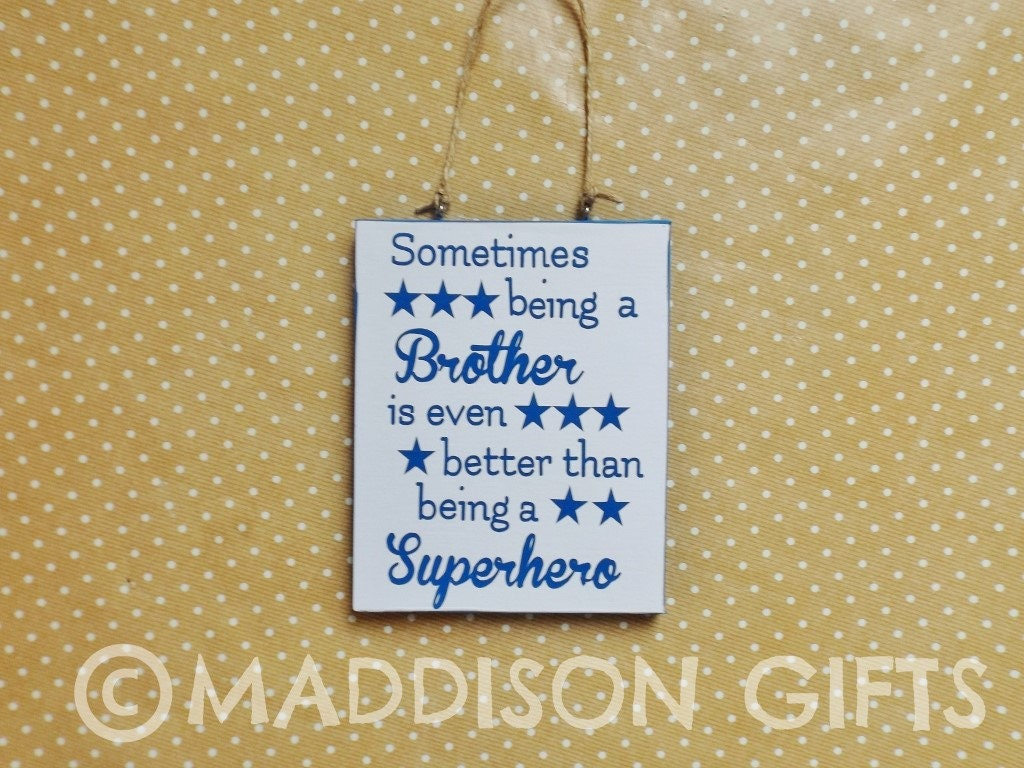 Brothers are Superheroes Quote Plaque Hanging Wall Decor Best ...