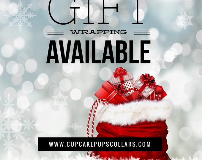 Gift Wrapping | CupcakePups Dog Collars