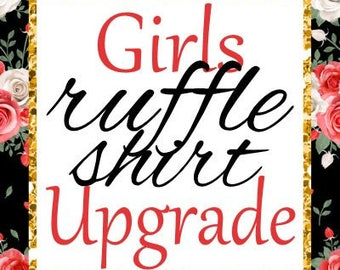 Girls Ruffle Shirt Upgrade (short sleeve)